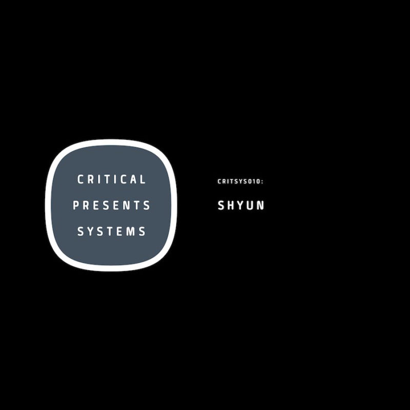 Critical Presents: Systems 010