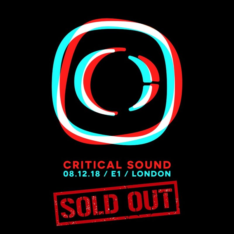 Critical Announces Sell Out London Show