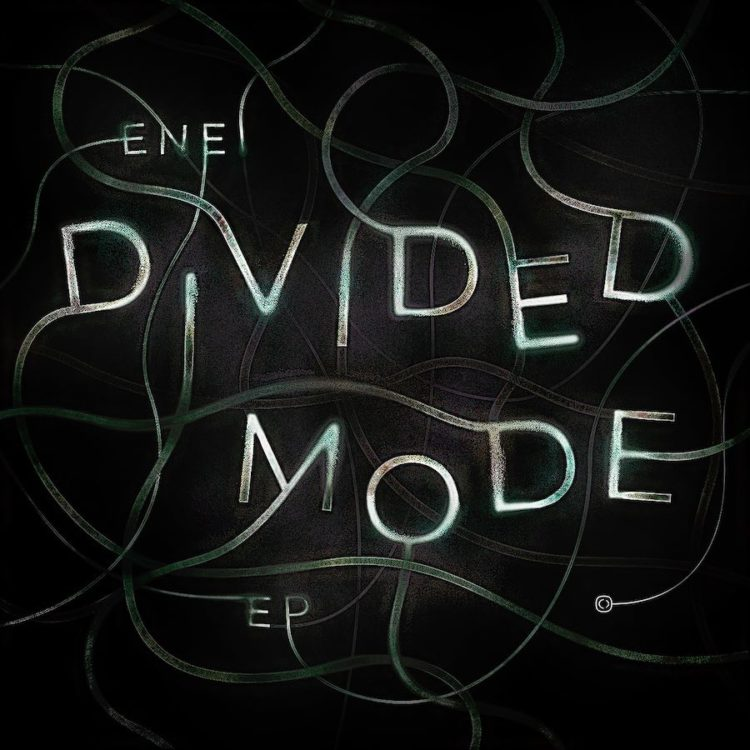 Divided Mode EP