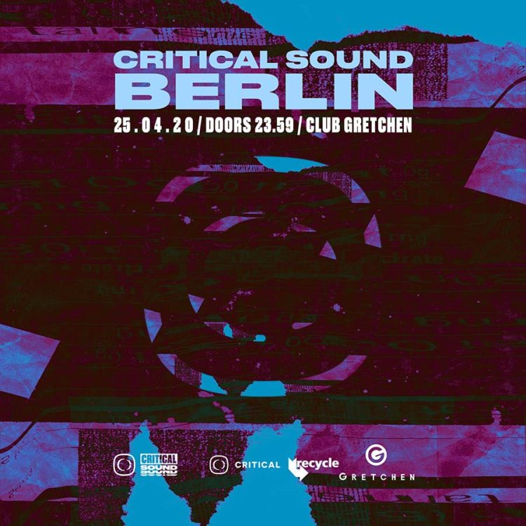 Critical Sound – Berlin (New Date Announced)