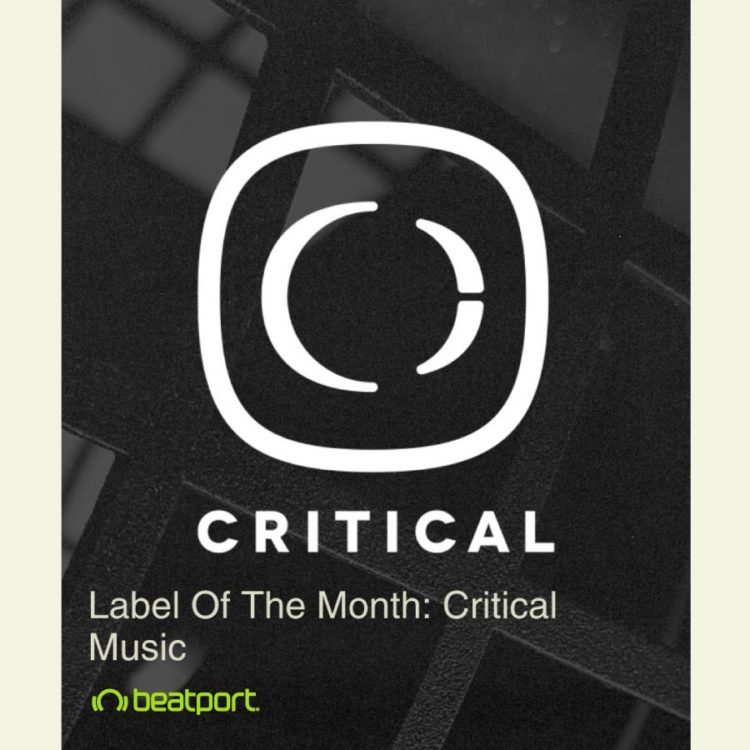 Critical – Beatport Label Of The Month
