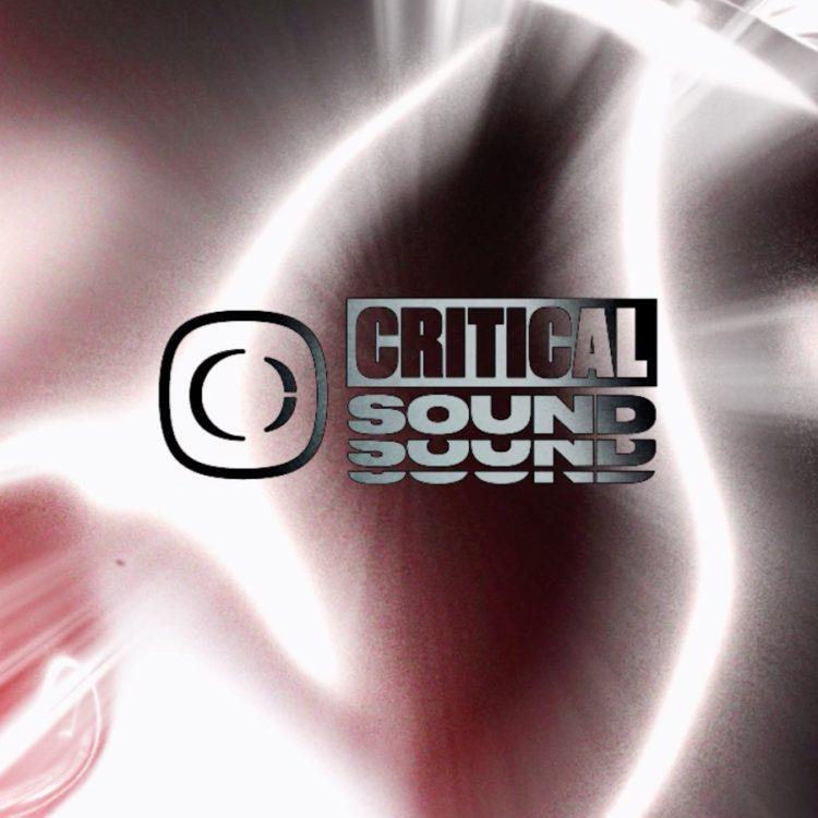 Critical Sound // STREAM
